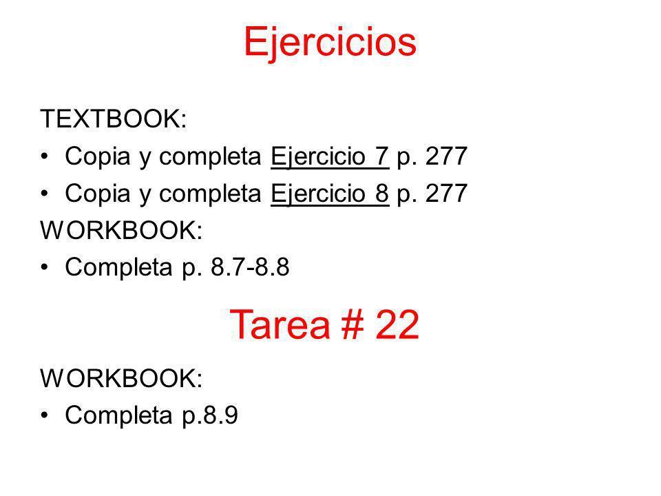 Ejercicios TEXTBOOK: Copia y completa Ejercicio 7 p.