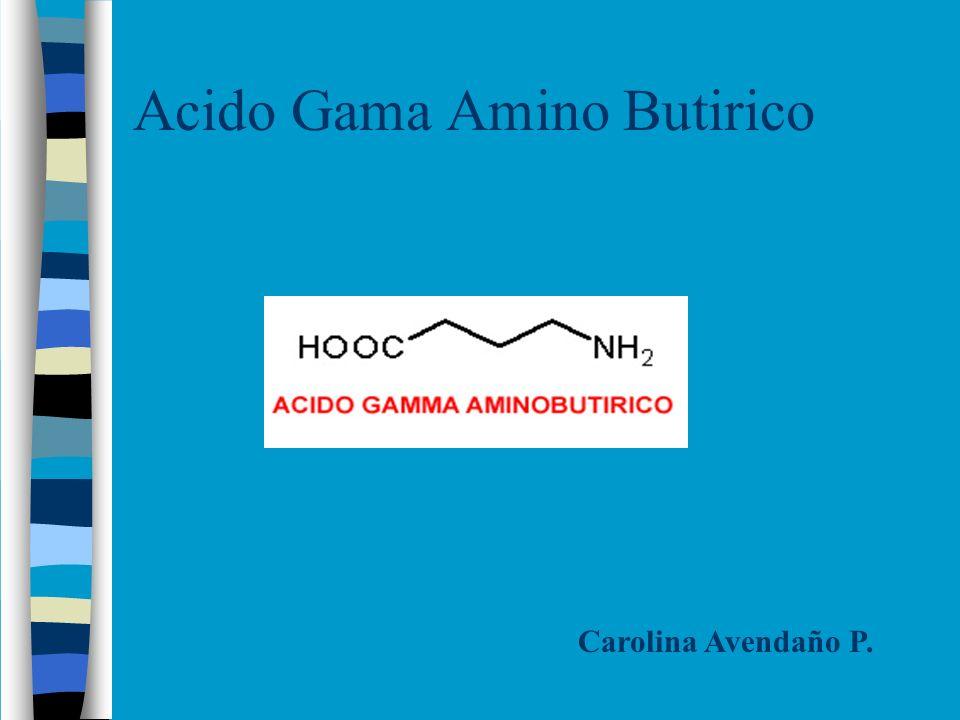 Aspectos Generales de GABA.Neurotransmisor inhibidor a nivel encefálico.