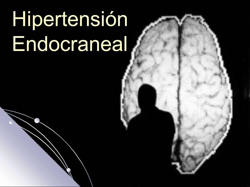 Presión Intracraneal Se define como la presión media en el interior de la cavidad craneal, resultado de la suma de las presiones que ejercen los contenidos intracraneal, encéfalo, sangre y LCR.