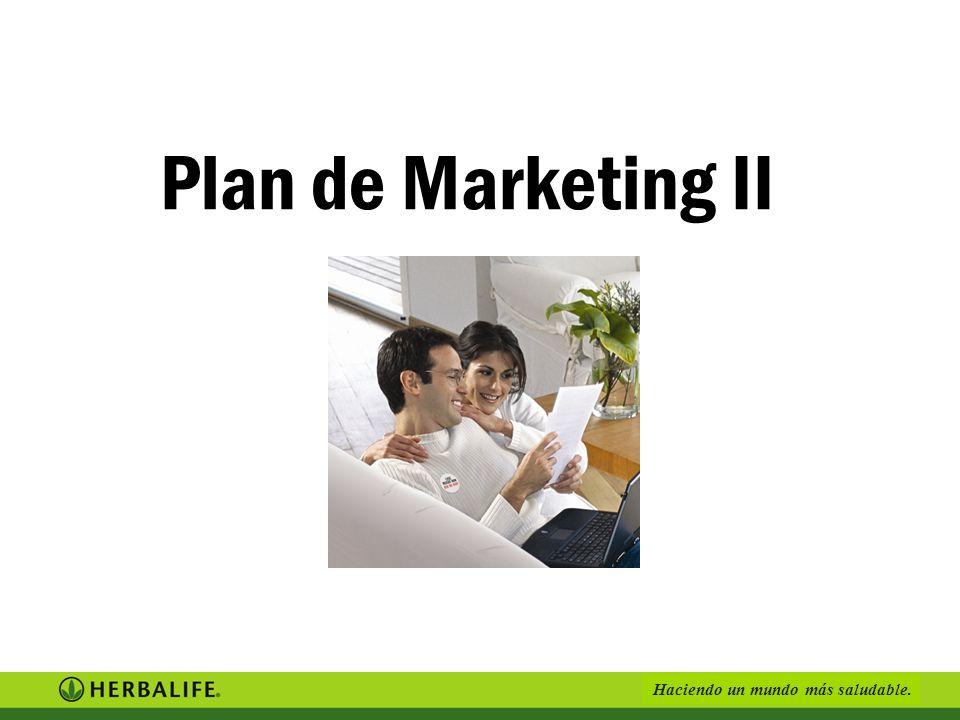 Haciendo un mundo más saludable. Plan de Marketing II