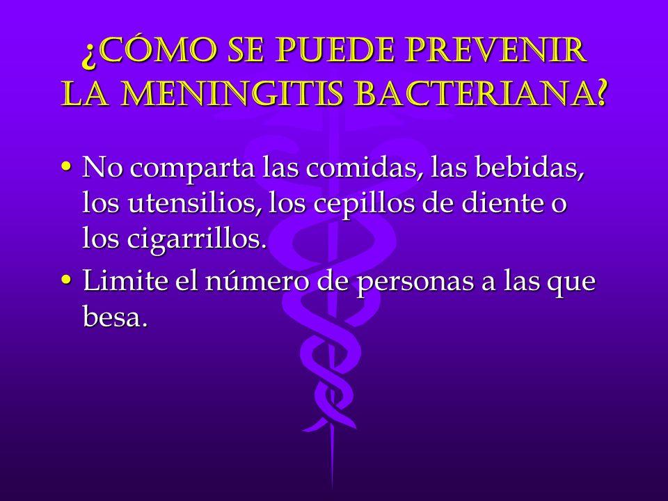 ¿ Cómo se puede prevenir la meningitis bacteriana .