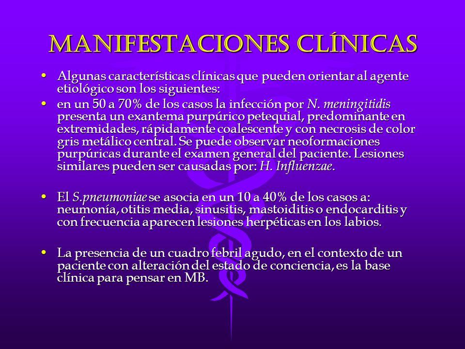 Manifestaciones Clínicas Algunas características clínicas que pueden orientar al agente etiológico son los siguientes:Algunas características clínicas que pueden orientar al agente etiológico son los siguientes: en un 50 a 70% de los casos la infección por N.
