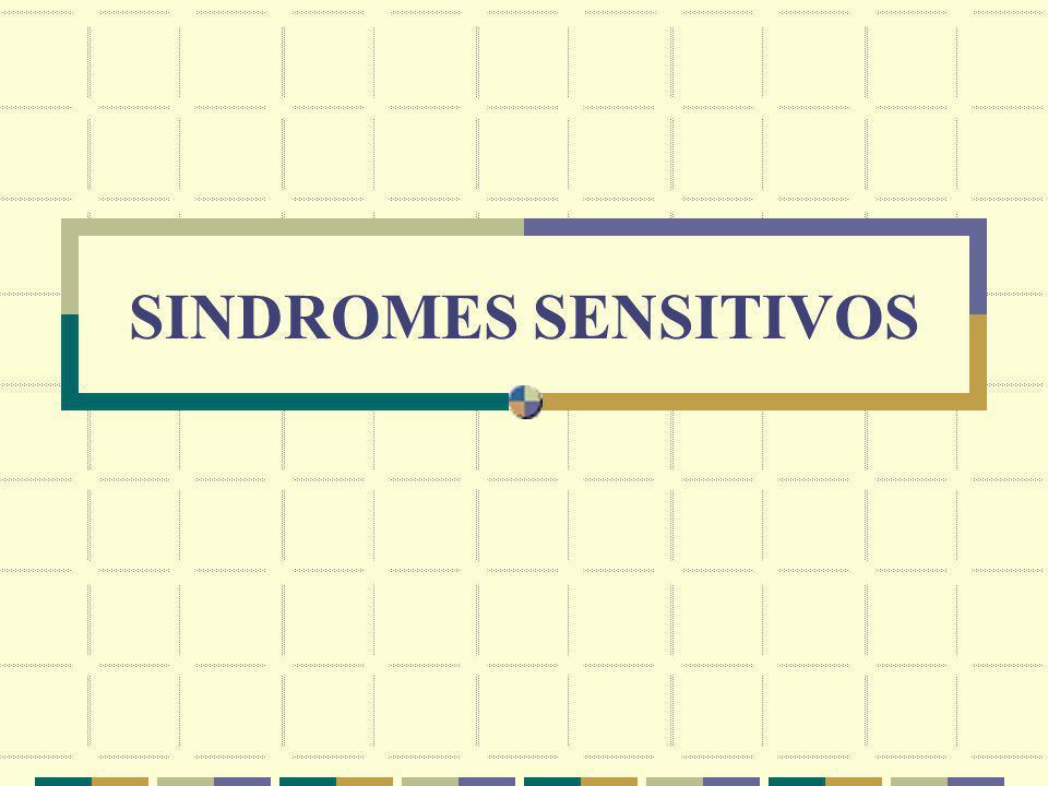 SINDROME SENSITIVO PERIFERICO