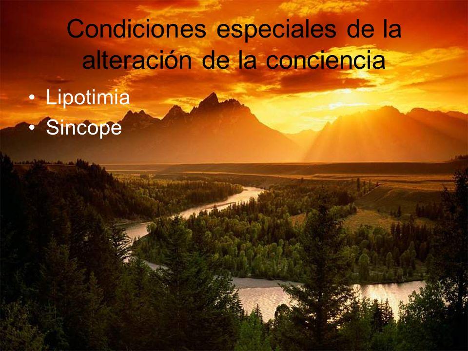 Condiciones especiales de la alteración de la conciencia Lipotimia Sincope