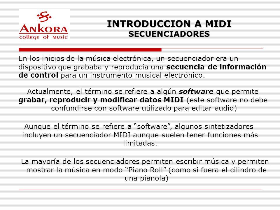 INTRODUCCION A MIDI SECUENCIADORES En los inicios de la música electrónica, un secuenciador era un dispositivo que grababa y reproducía una secuencia