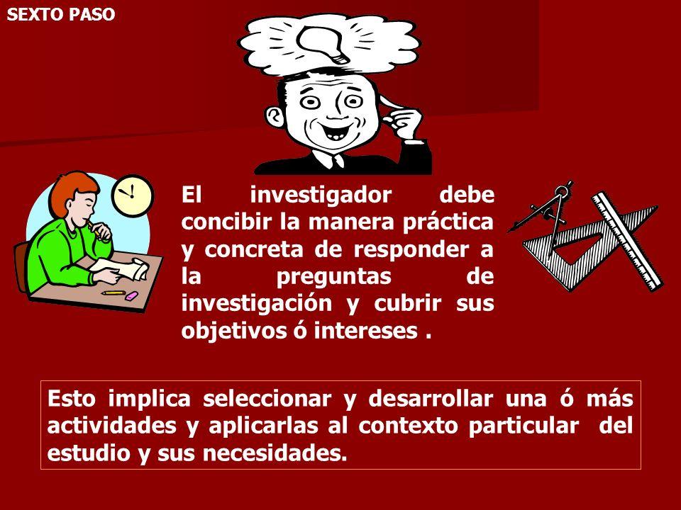 DISEÑO DE LA INVESTIGACION Constituye el plan general del investigador para obtener respuesta a sus interrogantes ó comprobar la hipótesis de investigación.