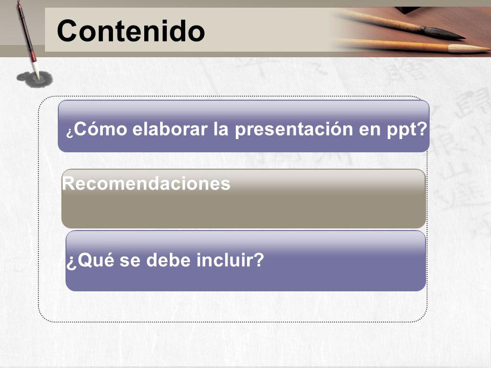 ¿Cómo elaborar la presentación en ppt.Power Point puede ser su amigo.