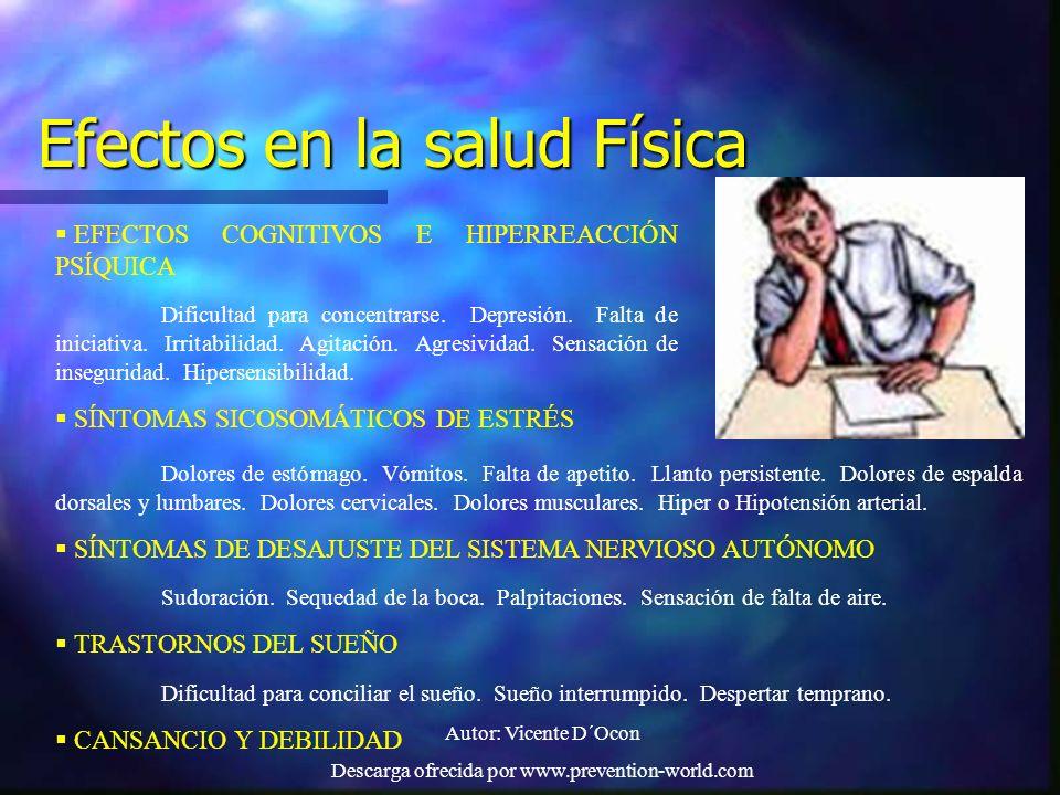 Autor: Vicente D´Ocon Descarga ofrecida por www.prevention-world.com Efectos en la salud Física EFECTOS COGNITIVOS E HIPERREACCIÓN PSÍQUICA Dificultad