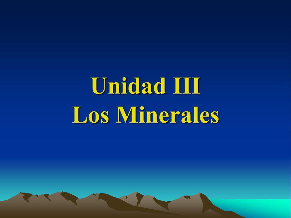 Unidad III Los Minerales