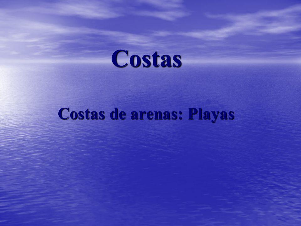 Costas Costas de arenas: Playas