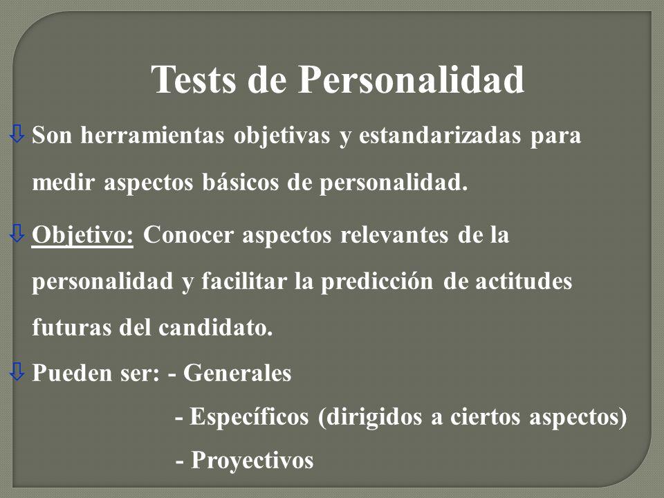 òSon herramientas objetivas y estandarizadas para medir aspectos básicos de personalidad. òObjetivo: Conocer aspectos relevantes de la personalidad y