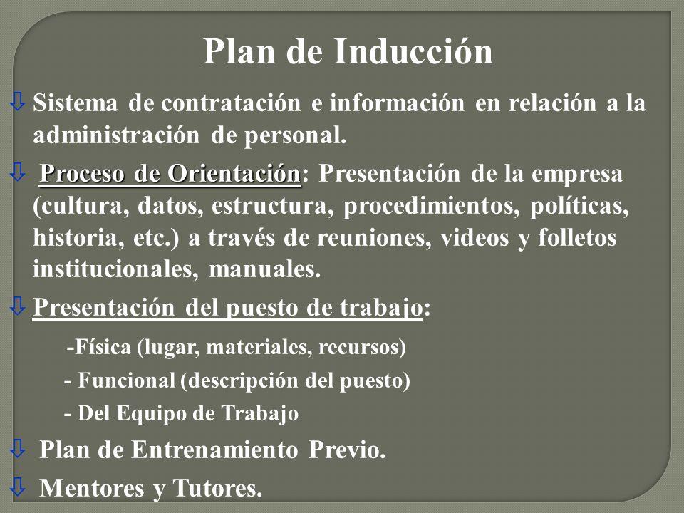 òSistema de contratación e información en relación a la administración de personal. Proceso de Orientación ò Proceso de Orientación: Presentación de l