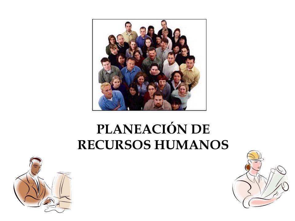 PLANEACI Ó N DE RECURSOS HUMANOS