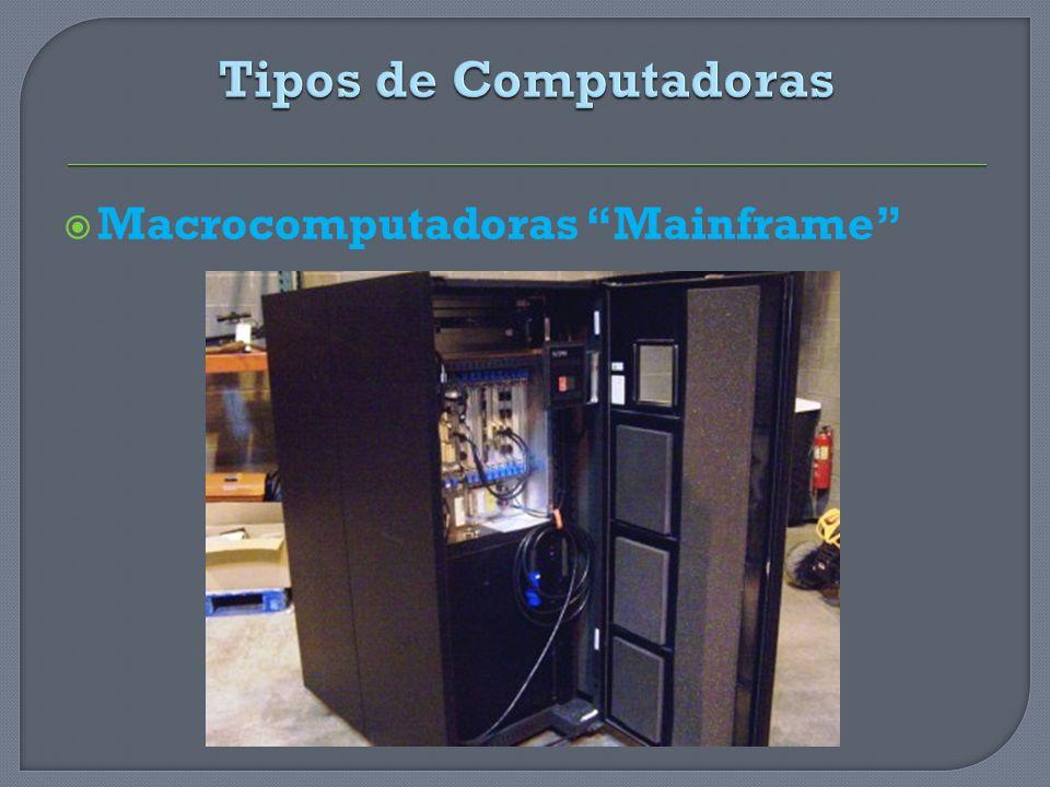 Minicomputadoras Al igual que las micros son de propósitos generales, pero mayormente son más poderosas y más costosas que las micros.