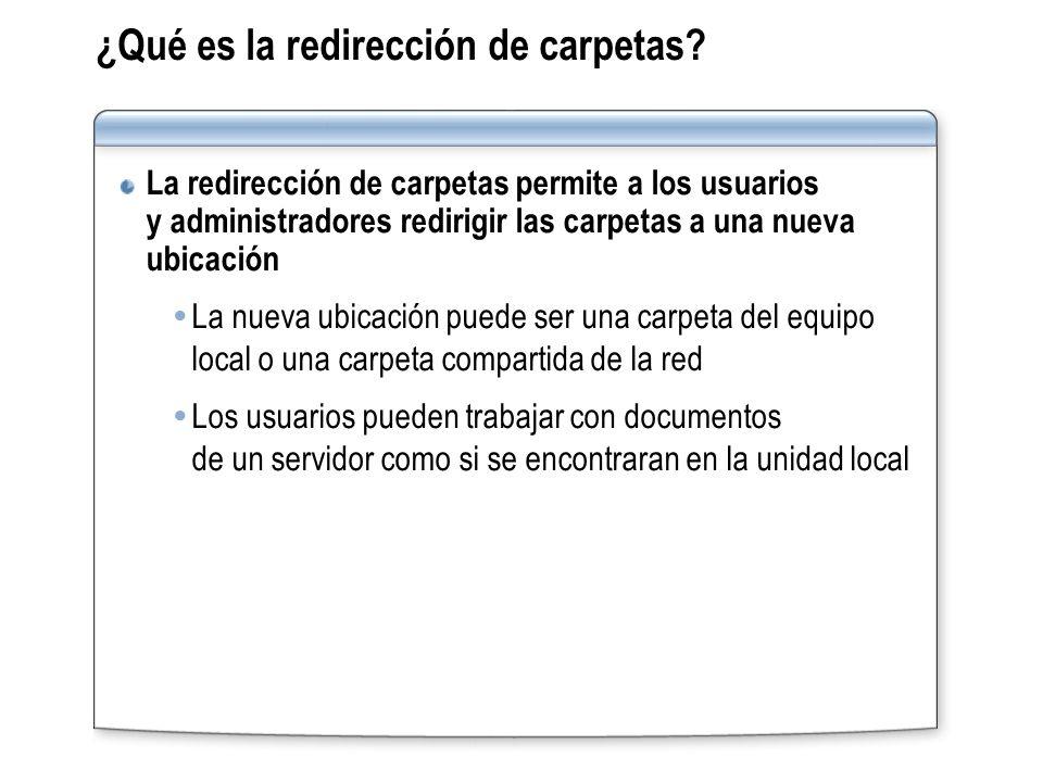 ¿Qué es la redirección de carpetas? La redirección de carpetas permite a los usuarios y administradores redirigir las carpetas a una nueva ubicación L