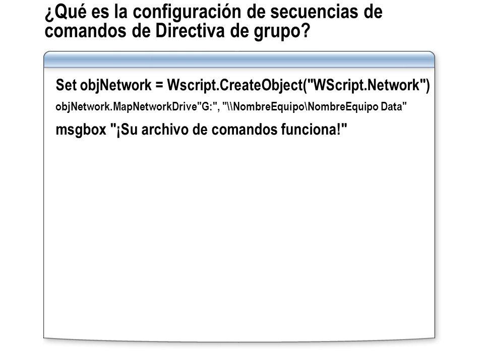 ¿Qué es la configuración de secuencias de comandos de Directiva de grupo? Set objNetwork = Wscript.CreateObject(