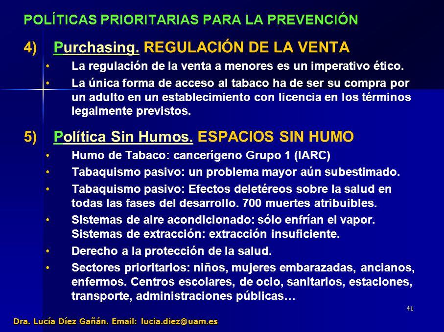 41 POLÍTICAS PRIORITARIAS PARA LA PREVENCIÓN 4) 4)Purchasing.
