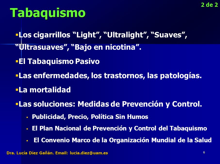 6 Los cigarrillos Light, Ultralight, Suaves, Ultrasuaves, Bajo en nicotina.
