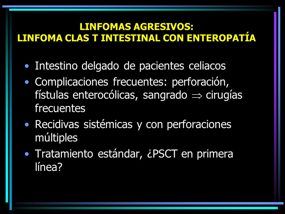 LINFOMAS AGRESIVOS: LINFOMA CLAS B ANGIOCÉNTRICO PULMONAR (GRANULOMATOSIS LINFOMATOIDE) Linfoma B CG sobre clas T, veb +. Angioinvasión, vasculitis. L