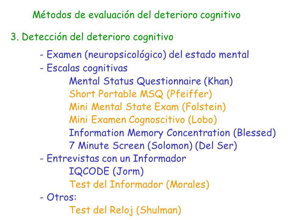 Métodos de evaluación del deterioro cognitivo 4.