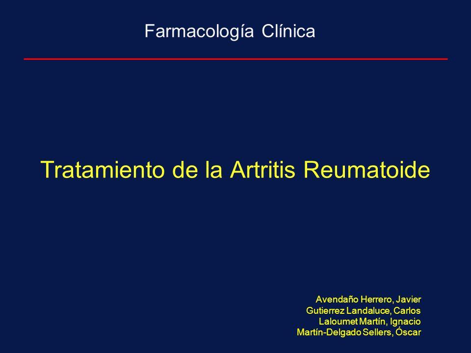 Tratamiento de la Artritis Reumatoide Farmacología Clínica Avendaño Herrero, Javier Gutierrez Landaluce, Carlos Laloumet Martín, Ignacio Martín-Delgado Sellers, Óscar