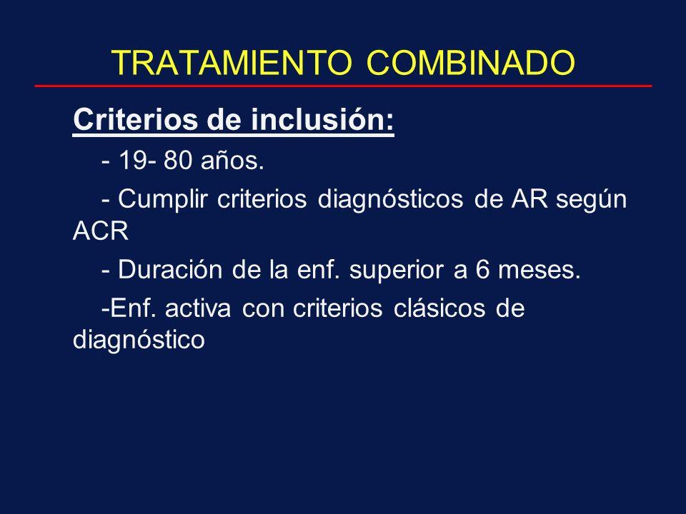 TRATAMIENTO COMBINADO Criterios de inclusión: - 19- 80 años.