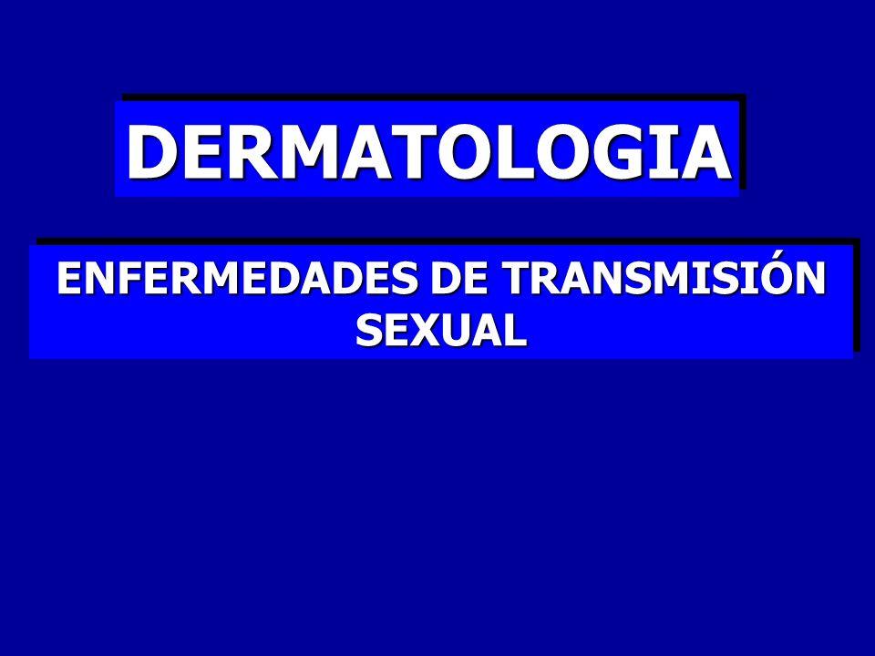 DERMATOLOGIADERMATOLOGIA ENFERMEDADES DE TRANSMISIÓN SEXUAL