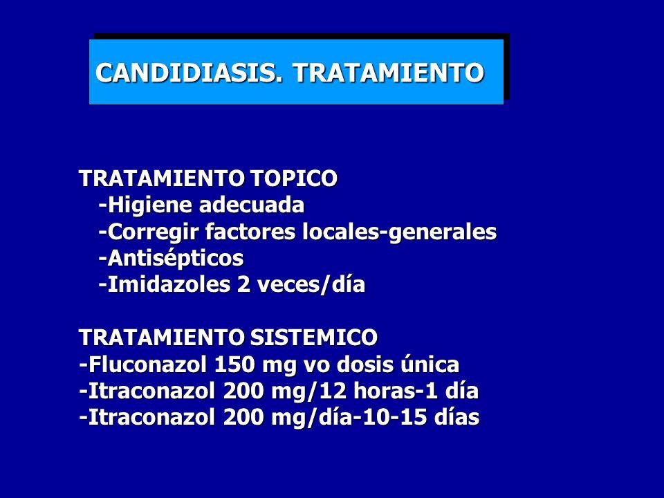 TRATAMIENTO TOPICO -Higiene adecuada -Higiene adecuada -Corregir factores locales-generales -Corregir factores locales-generales -Antisépticos -Antisé