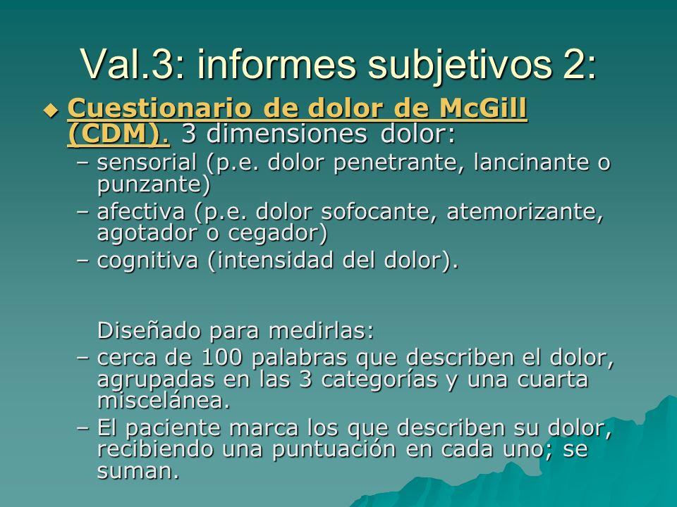 Val 2: informes subjetivos 1: Los más usados. Se basan en la intensidad: Los más usados. Se basan en la intensidad: Escala descriptiva simple: verbale