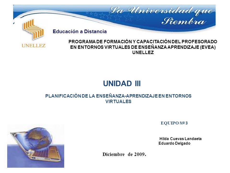 EQUIPO Nº 3 Hilda Cuevas Landaeta Eduardo Delgado Diciembre de 2009.