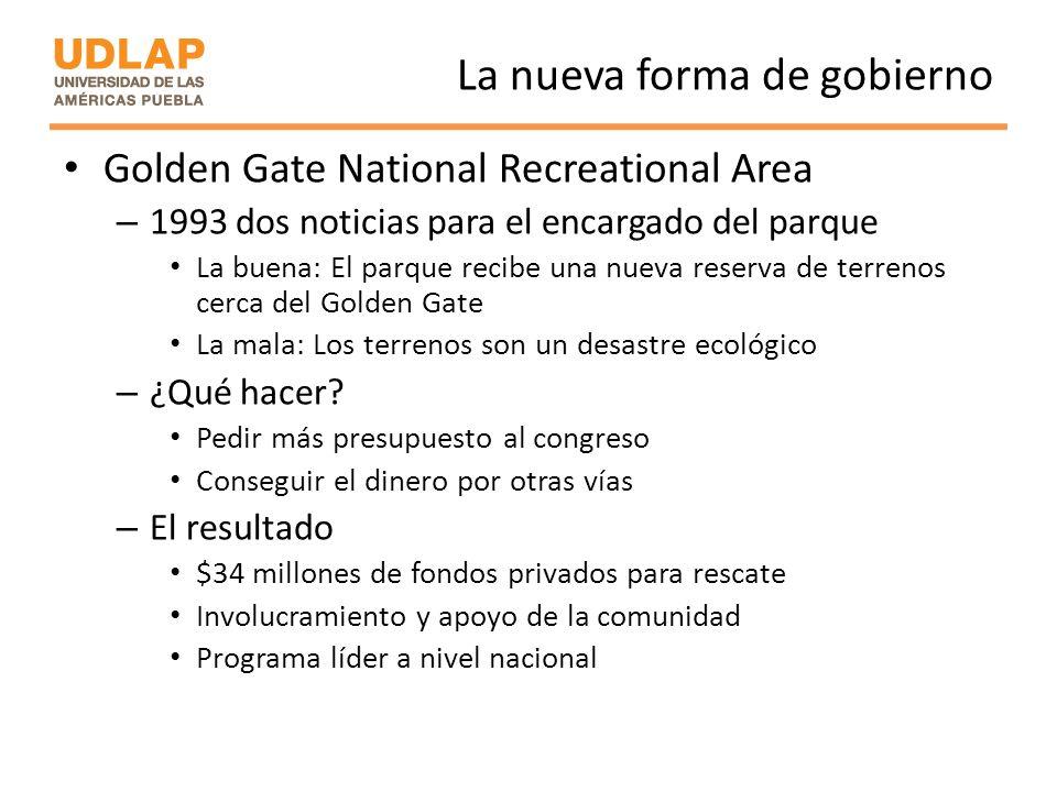 La nueva forma de gobierno Golden Gate National Recreational Area – 1993 dos noticias para el encargado del parque La buena: El parque recibe una nuev