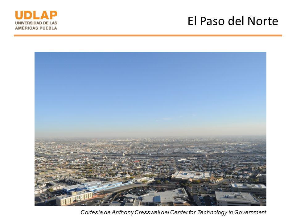 El Paso del Norte Cortesía de Anthony Cresswell del Center for Technology in Government