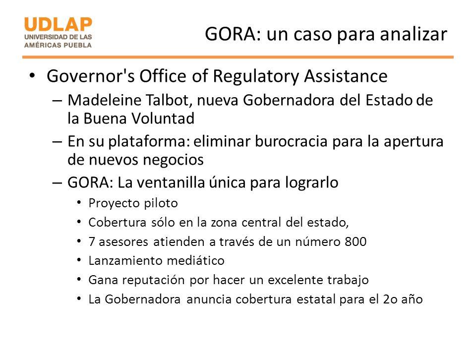 GORA: un caso para analizar Governor's Office of Regulatory Assistance – Madeleine Talbot, nueva Gobernadora del Estado de la Buena Voluntad – En su p