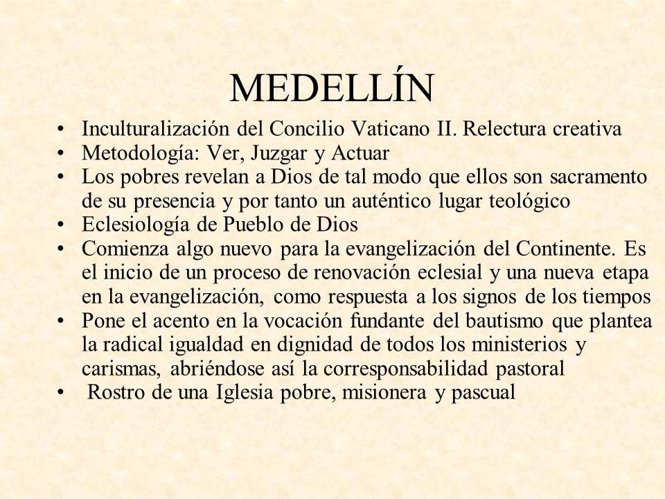 MEDELLÍN Inculturalización del Concilio Vaticano II.