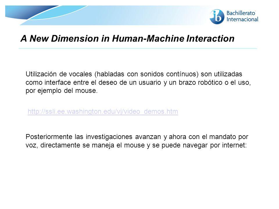 Utilización de vocales (habladas con sonidos contínuos) son utilizadas como interface entre el deseo de un usuario y un brazo robótico o el uso, por e