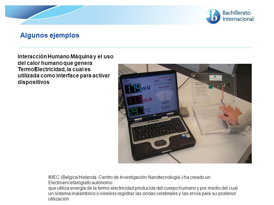 Algunos ejemplos Interacción Humano Máquina y el uso del calor humano que genera TermoElectricidad, la cual es utilizada como interface para activar d