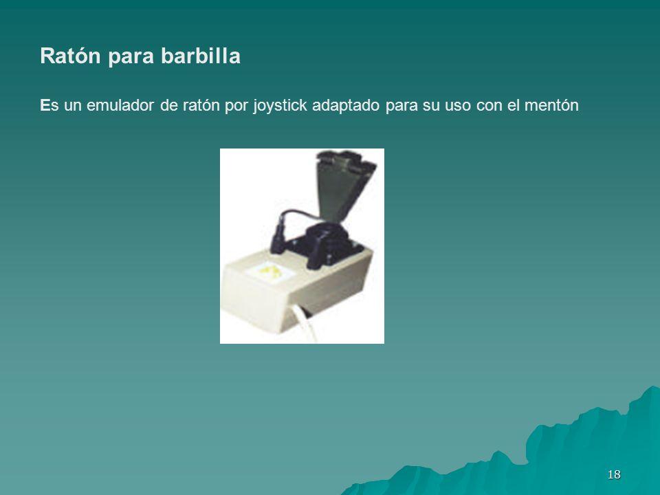 18 Ratón para barbilla Es un emulador de ratón por joystick adaptado para su uso con el mentón