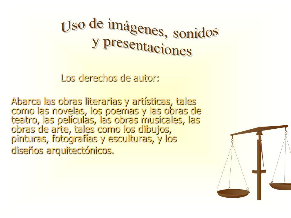 Los derechos de autor: Abarca las obras literarias y artísticas, tales como las novelas, los poemas y las obras de teatro, las películas, las obras mu