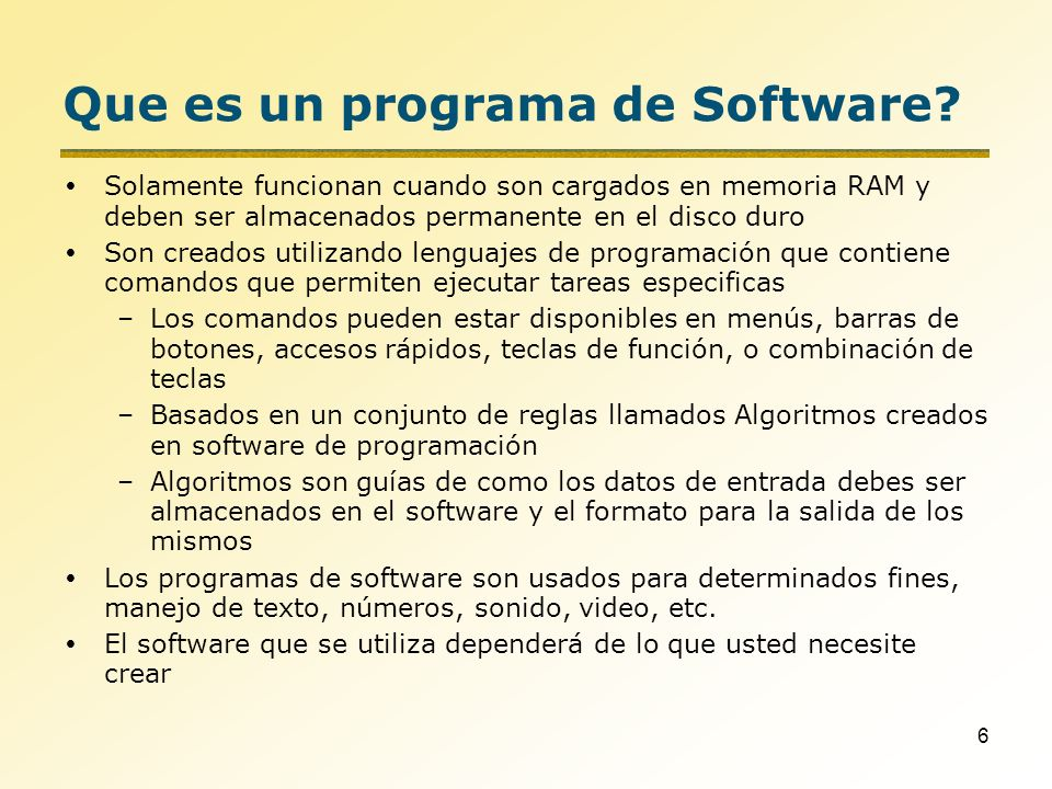 7 Que es un programa de Software.