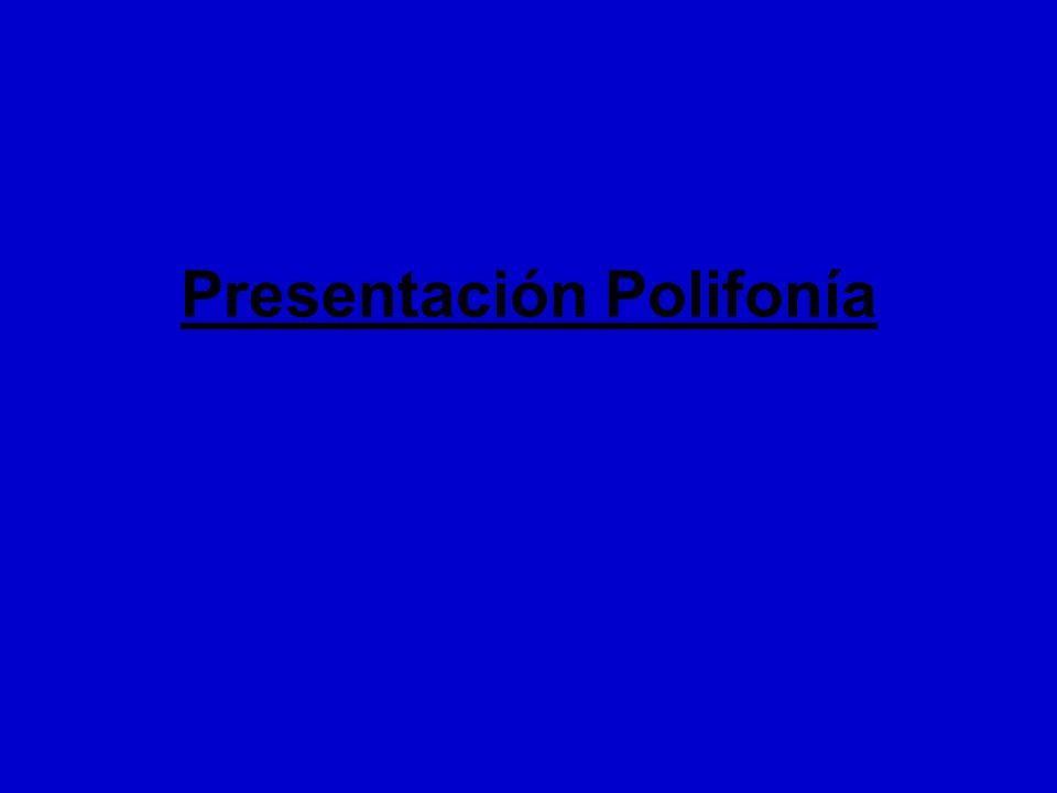 Presentación Polifonía
