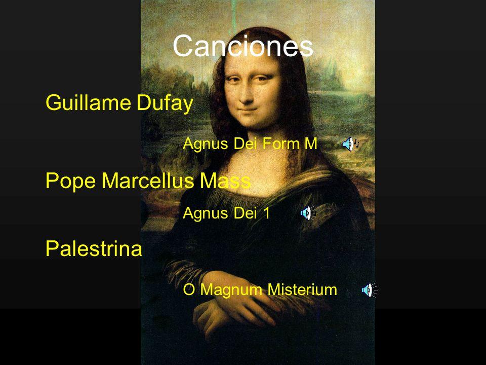 Canciones Guillame Dufay Agnus Dei Form M Pope Marcellus Mass Agnus Dei 1 Palestrina O Magnum Misterium