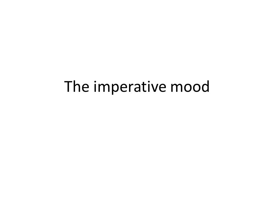 Different moods in Spanish mood- expresses how a speaker feels about an action Indicative mood- indicates whats true or happening imperative mood- indicates what speaker wants someone else to do