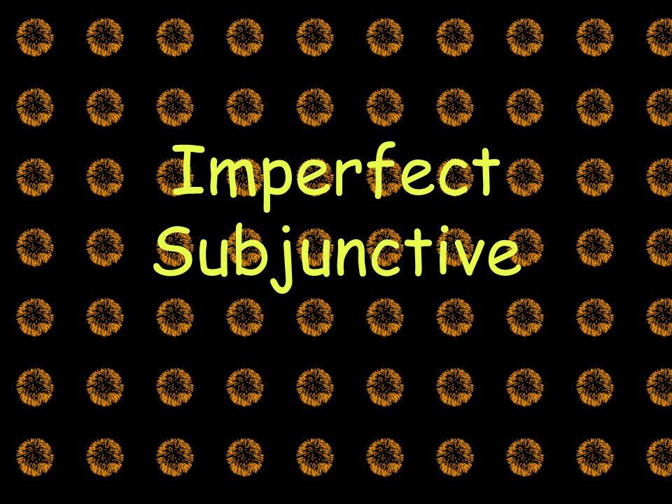 Subjunctive Tenses There are TWO verb tenses used in the subjunctive El Presente Yo dudo que los chiles sean picantes El imperfecto Yo dudaba que los chiles fueran picantes.