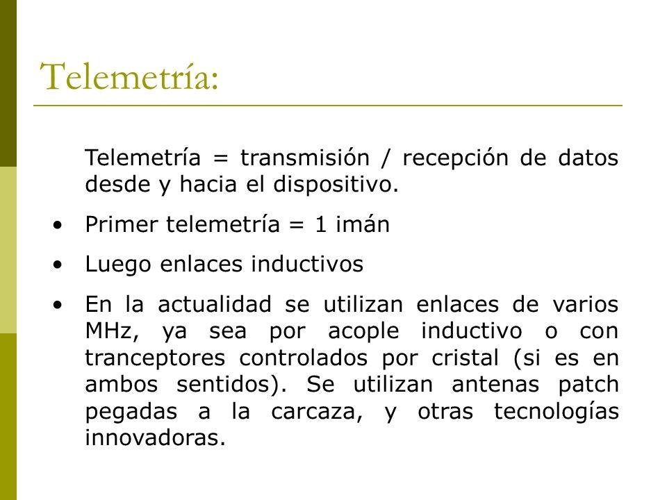 Telemetría: Telemetría = transmisión / recepción de datos desde y hacia el dispositivo. Primer telemetría = 1 imán Luego enlaces inductivos En la actu