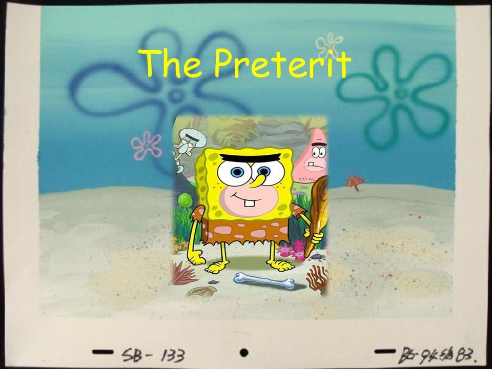 1 The Preterit