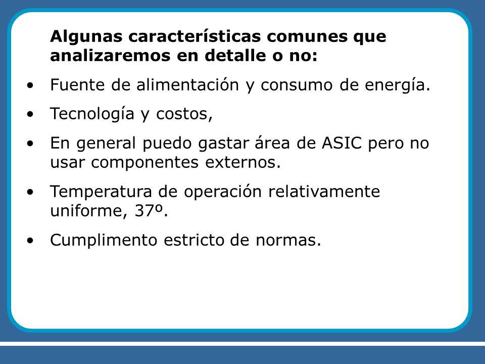 Algunas características comunes que analizaremos en detalle o no: Fuente de alimentación y consumo de energía. Tecnología y costos, En general puedo g
