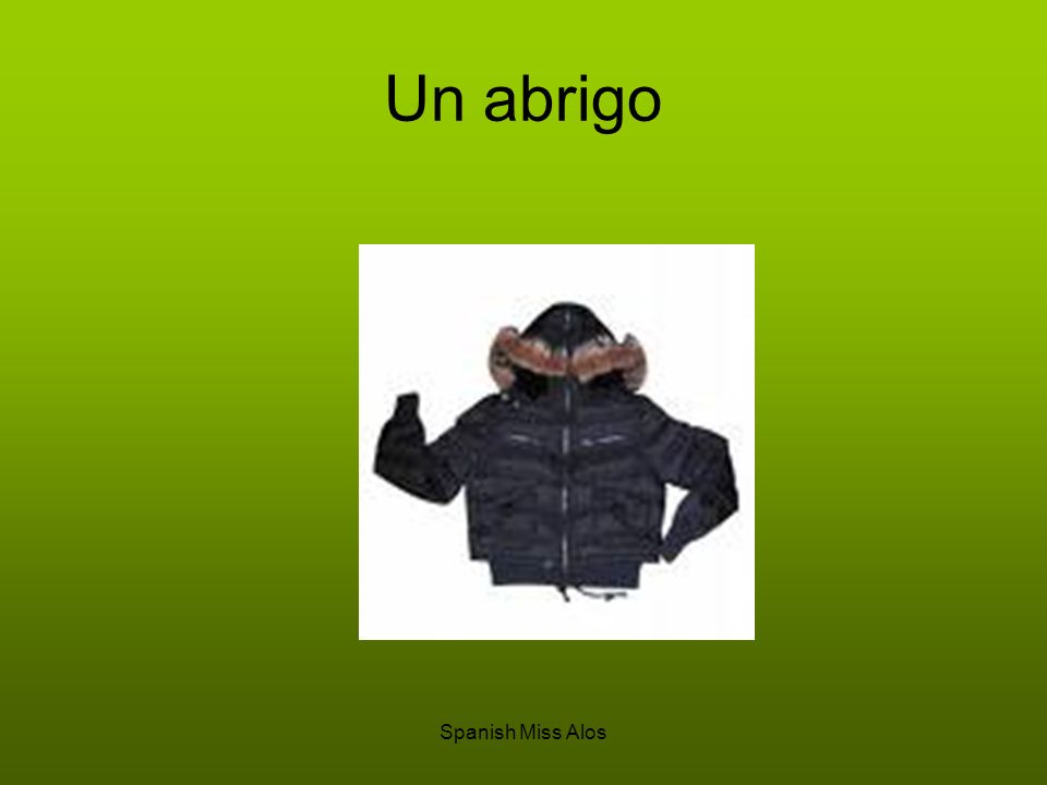 Spanish Miss Alos Un abrigo
