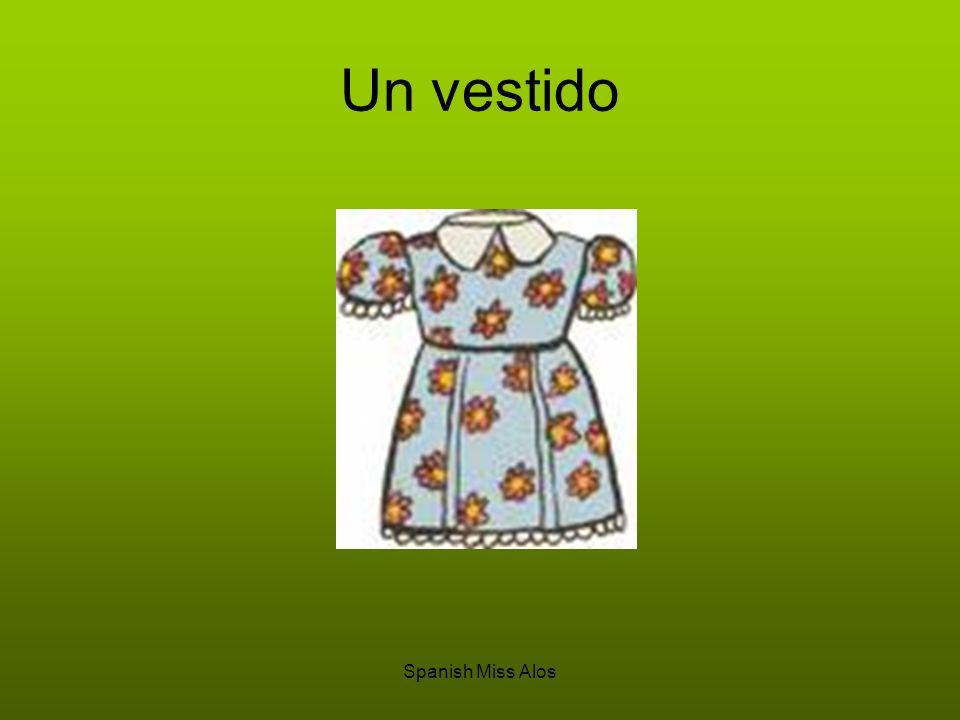 Spanish Miss Alos El vestido es…