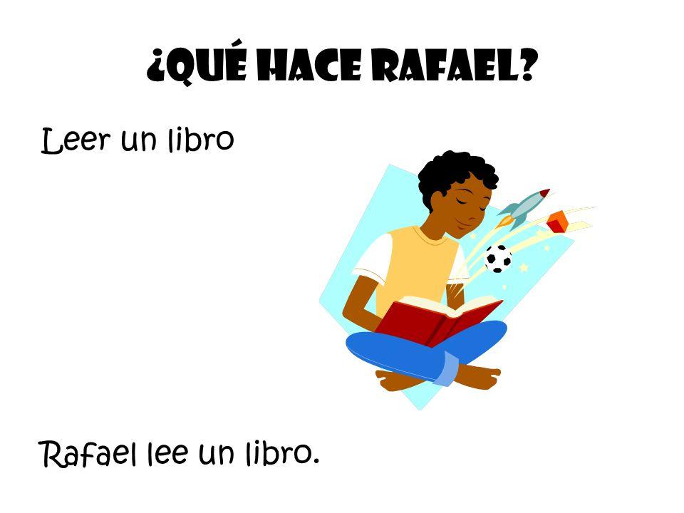 Leer un libro ¿Qué Hace Rafael Rafael lee un libro.