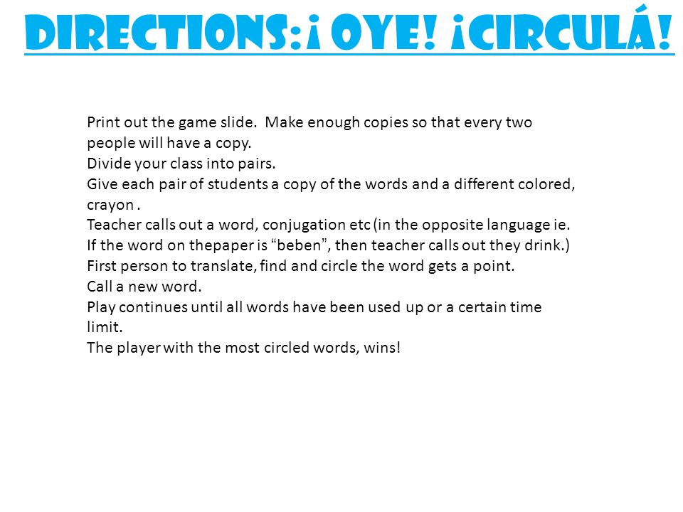 Print out the game slide.Make enough copies so that every two people will have a copy.